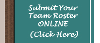 Submit your Team Roster